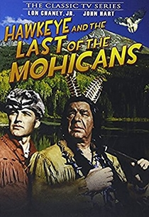 Hawkeye and The Last of The Mohicans - Poster / Capa / Cartaz - Oficial 1