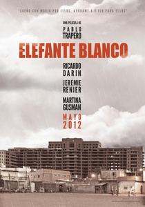 Elefante Branco - Poster / Capa / Cartaz - Oficial 3