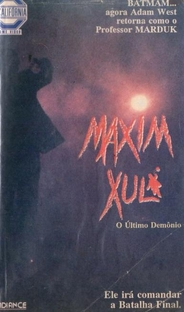 Maxim Xul - O Último Demônio  - Poster / Capa / Cartaz - Oficial 3