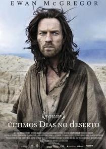 Últimos Dias no Deserto - Poster / Capa / Cartaz - Oficial 2