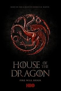 House of the Dragon (1ª Temporada) - Poster / Capa / Cartaz - Oficial 1
