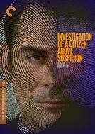 Investigação Sobre um Cidadão Acima de Qualquer Suspeita