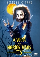 A Volta dos Mortos Vivos 3 (Return of the Living Dead III)