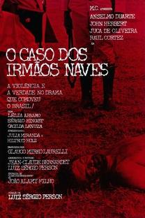 O Caso dos Irmãos Naves - Poster / Capa / Cartaz - Oficial 3