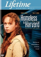 Da Rua Para a Universidade  (Homeless to Harvard: The Liz Murray story )