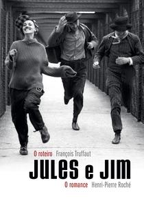 Jules e Jim - Uma Mulher Para Dois - Poster / Capa / Cartaz - Oficial 1