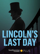 Lincoln: O Último Dia (Lincoln's Last Day)