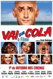 Vai Que Cola - O Filme - Poster / Capa / Cartaz - Oficial 1