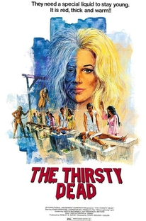 The Thirsty Dead - Poster / Capa / Cartaz - Oficial 1