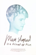 Matt Shepard Is a Friend of Mine (Matt Shepard Is a Friend of Mine)