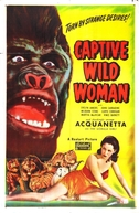 A Mulher Fera (Captive Wild Woman)