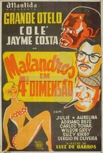 Malandros em Quarta Dimensão - Poster / Capa / Cartaz - Oficial 1