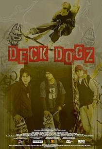 Deck Dogz: Feras do Skate - Poster / Capa / Cartaz - Oficial 3