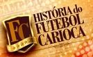 História do Futebol Carioca (História do Futebol Carioca)
