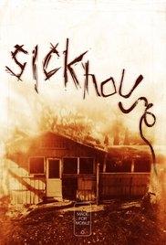 Sickhouse - Poster / Capa / Cartaz - Oficial 1