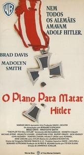 O Plano para Matar Hitler - Poster / Capa / Cartaz - Oficial 2