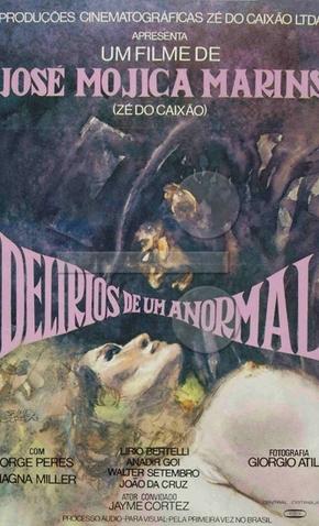 Delírios de Um Anormal - 1978 | Filmow
