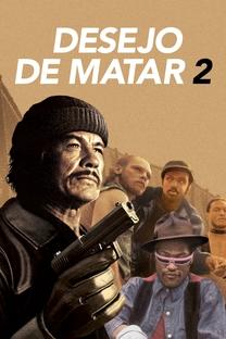 Desejo de Matar 2 - Poster / Capa / Cartaz - Oficial 11
