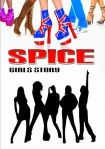 The Spice Girls Story: Viva Forever! - Poster / Capa / Cartaz - Oficial 7