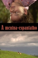 A Menina Espantalho (A Menina Espantalho)