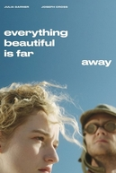 Everything Beautiful Is Far Away (Everything Beautiful Is Far Away)