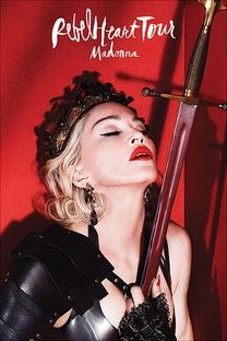 Madonna: Rebel Heart Tour - Poster / Capa / Cartaz - Oficial 1