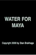 Water for Maya (Water for Maya)