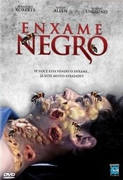 Enxame Negro - Poster / Capa / Cartaz - Oficial 1