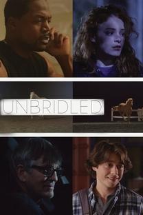 Unbridled - Poster / Capa / Cartaz - Oficial 1