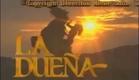 La Dueña (1995) - Entrada