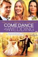 A Dança do Amor (Come Dance at My Wedding)