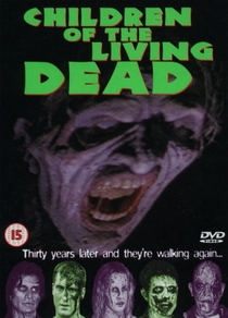 Children of the Living Dead - Poster / Capa / Cartaz - Oficial 4