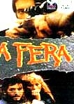 A Fera - Poster / Capa / Cartaz - Oficial 2
