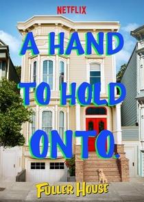 Fuller House (1ª Temporada) - Poster / Capa / Cartaz - Oficial 3