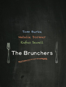 The Brunchers - Poster / Capa / Cartaz - Oficial 1