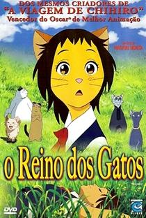 O Reino dos Gatos - Poster / Capa / Cartaz - Oficial 7