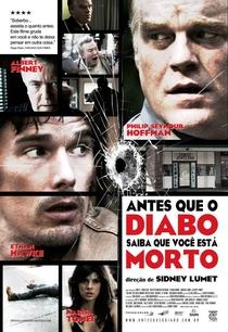 Antes que o Diabo Saiba que Você Está Morto - Poster / Capa / Cartaz - Oficial 2