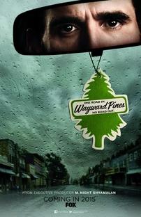 Wayward Pines (1ª Temporada) - Poster / Capa / Cartaz - Oficial 1