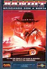 Bandit - Brincando Com A Sorte - Poster / Capa / Cartaz - Oficial 1