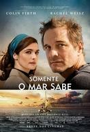 Somente o Mar Sabe (The Mercy)