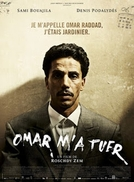 Omar Killed Me (Omar M´a Tuer)