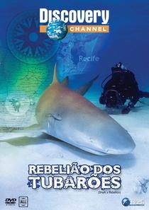 Discovery Channel - Rebelião de Tubarões - Poster / Capa / Cartaz - Oficial 1