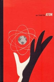 Nosso Amigo o Átomo - Poster / Capa / Cartaz - Oficial 1