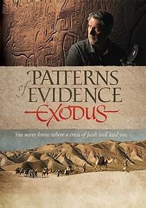 Patterns of Evidence: Exodus - Poster / Capa / Cartaz - Oficial 2