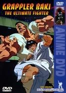 Grappler Baki Ultimate Fighter OVA (Grappler Baki Ultimate Fighter OVA)