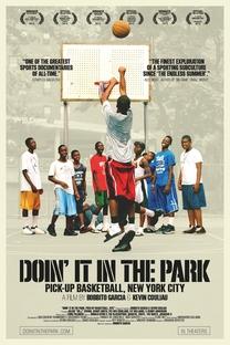 Doin'It In The Park: O Basquete de Rua em Nova York - Poster / Capa / Cartaz - Oficial 1