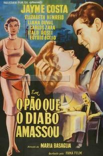 O Pão Que O Diabo Amassou - Poster / Capa / Cartaz - Oficial 1