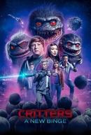 Critters: A New Binge (1ª Temporada) (Critters: A New Binge (Season 1))