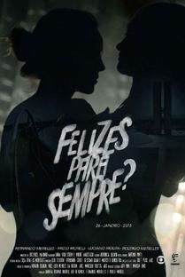 Felizes para Sempre? - Poster / Capa / Cartaz - Oficial 3
