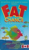Fat Chance (Fat Chance)